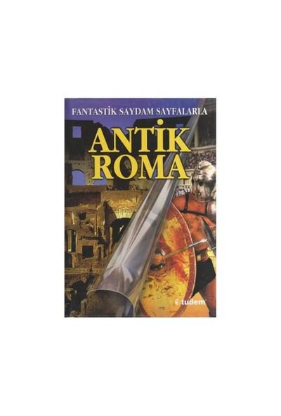 Antik Roma - (Fantastik Saydam Sayfalarla)-Peter Chrisp