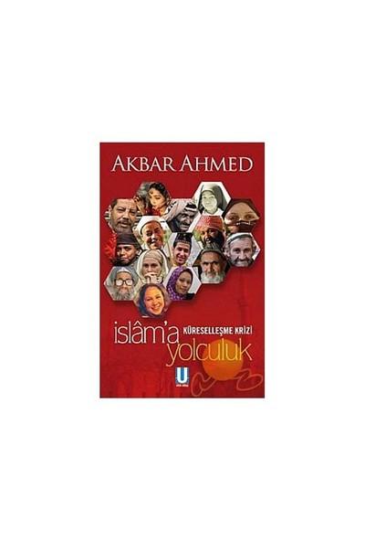 İslam'a Yolculuk Küreselleşme Krizi