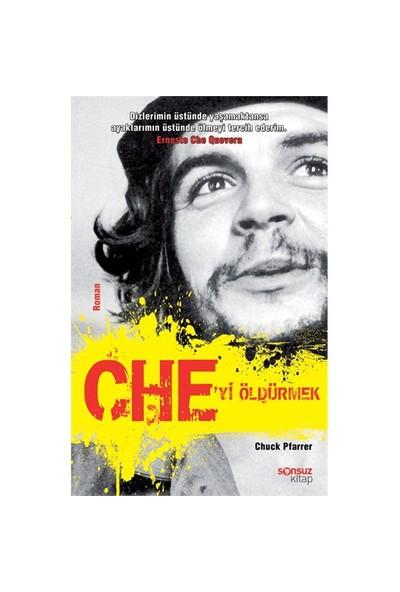 Che'Yi Öldürmek-Chuck Pfarrer