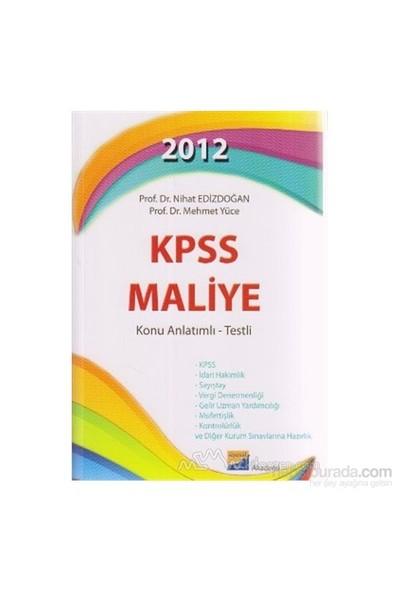 2012 Kpss Maliye Konu Anlatımlı - Testli-Nihat Edizdoğan