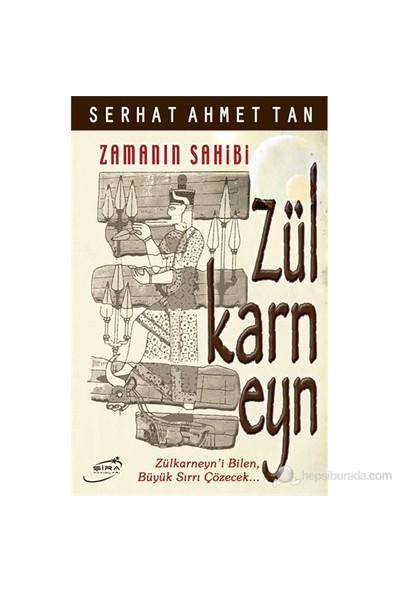 Zülkarneyn - (Zamanın Sahibi)-Serhat Ahmet Tan