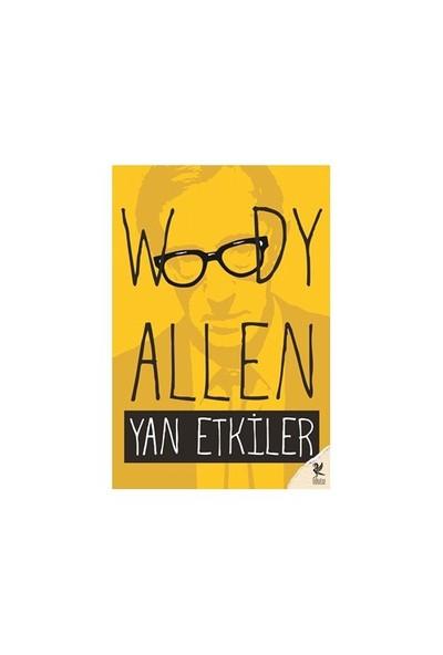 Yan Etkiler-Woody Allen