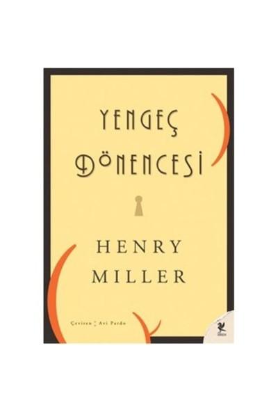 Yengeç Dönencesi - Henry Miller
