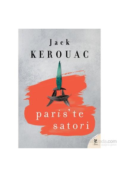 Paris'Te Satori-Jack Kerouac