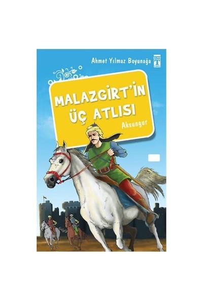 Malazgirt'in Üç Atlısı - Ahmet Yılmaz Boyunağa