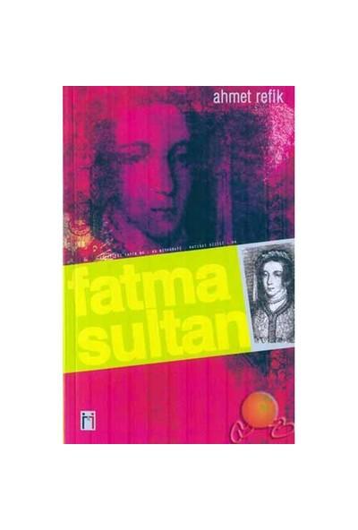 Fatma Sultan-Ahmet Refik