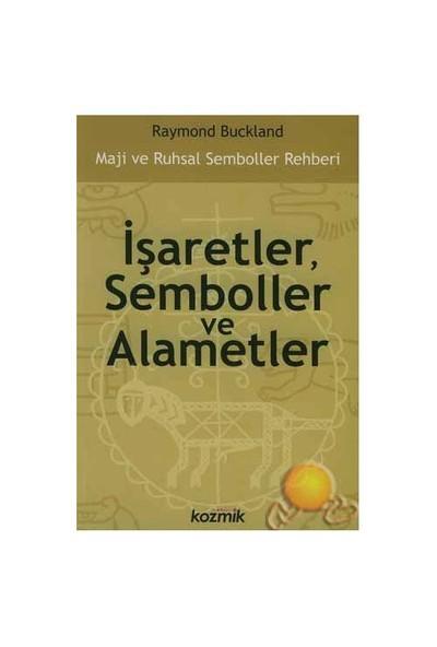 İşaretler, Semboller Ve Alametler-Raymond Buckland