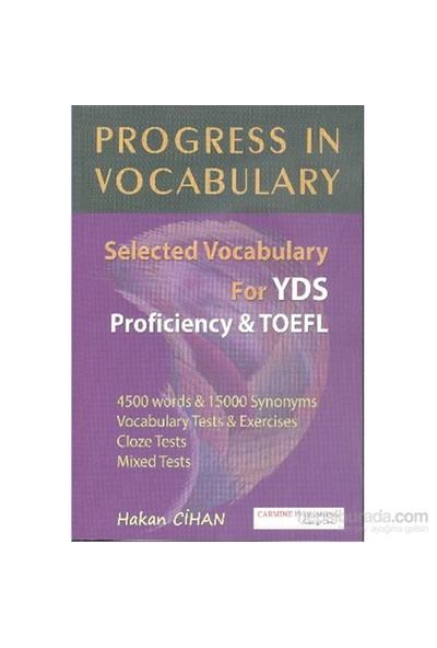 Progress In Vocabulary Selected Vocabulary For Yds Proficiency Toefl-Hakan Cihan