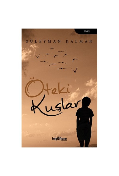 Öteki Kuşlar-Süleyman Kalman