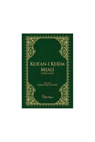 Kur''an-I Kerim Meali (Türkçe Çeviri) (Ciltli) - Yaşar Nuri Öztürk