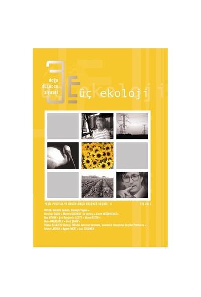 Üç Ekoloji 9 : Gönüllü Sadelik, Ekolojik Yaşam-Kolektif