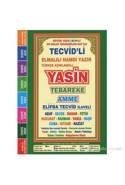 Türkçe Açıklamalı Yasin Tebareke Amme (Çanta Boy, Fihristli) (Büyük Yazılı, Renkli Elifba Tecvid İla-Kolektif