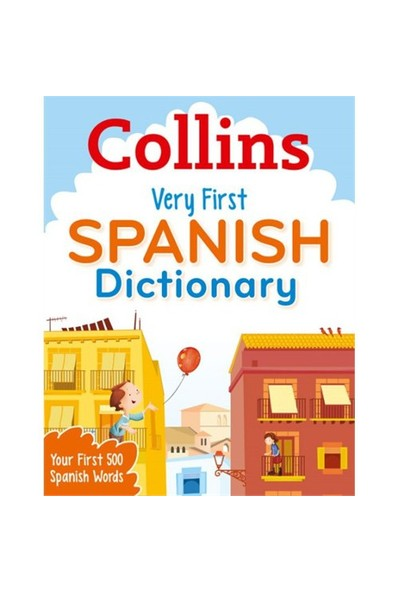 Collins Very First Spanish Dictionary