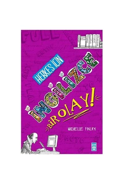 Herkes İçin İngilizce Bir Olay - Michelle Finlay