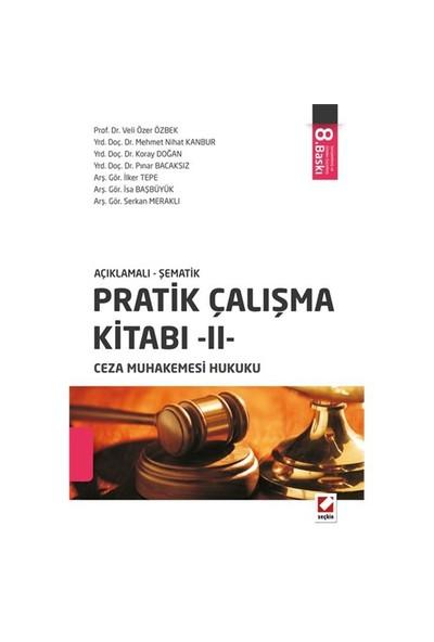 Pratik Çalışma Kitabı 2: Ceza Muhakemesi Hukuku