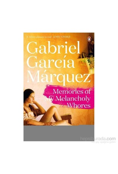Memories of My Melancholy Whores - Gabriel Garcia Marquez