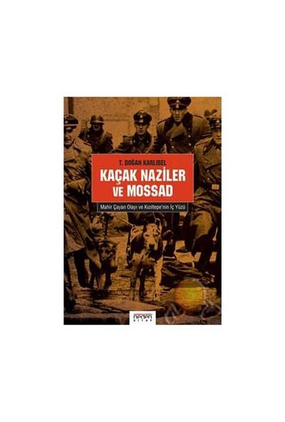 Kaçak Naziler Ve Mossad