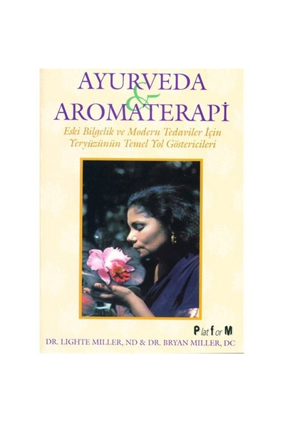 Ayurveda & Aromaterapi - Lighte Miller