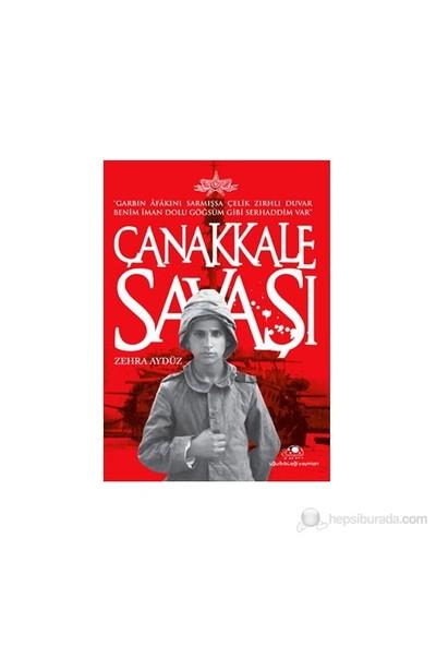 Çanakkale Savaşı-Zehra Aydüz