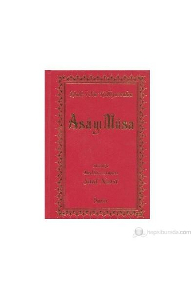 Asa-Yı Musa (Büyük Boy) - Bediüzzaman Said-i Nursi