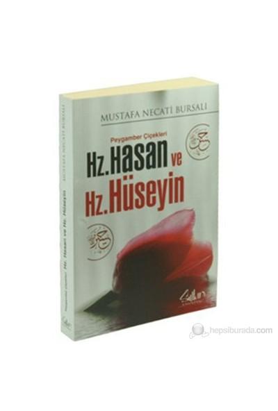 Peygamber Çiçekleri Hz. Hasan Ve Hz. Hüseyin - Mustafa Necati Bursalı