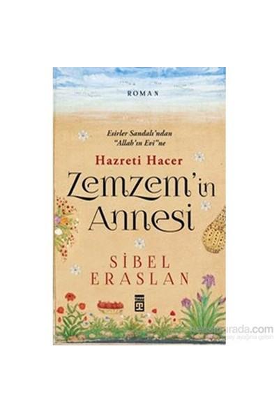 Zemzem'in Annesi Hazreti Hacer - Sibel Eraslan