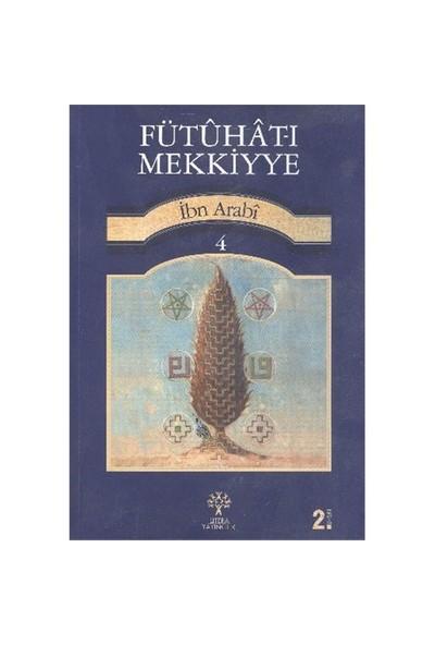 Fütuhat-I Mekkiyye 4-Muhyiddin İbn Arabi