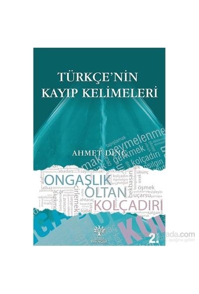Türkçe'Nin - Kayıp Kelimeleri-Ahmet Dinç