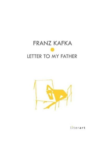 Letter To My Father-Franz Kafka