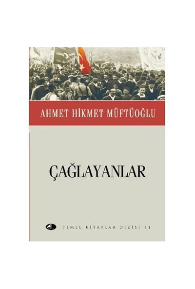 Temel Kitaplar Dizisi-11: Çağlayanlar (Cep Boy)-Ahmet Hikmet Müftüoğlu