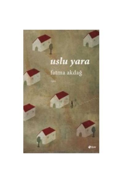 Uslu Yara-Fatma Akdağ