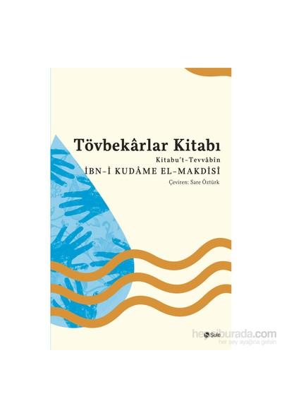 Tövbekarlar Kitabı-İbn-İ Kudame El-Makdisi