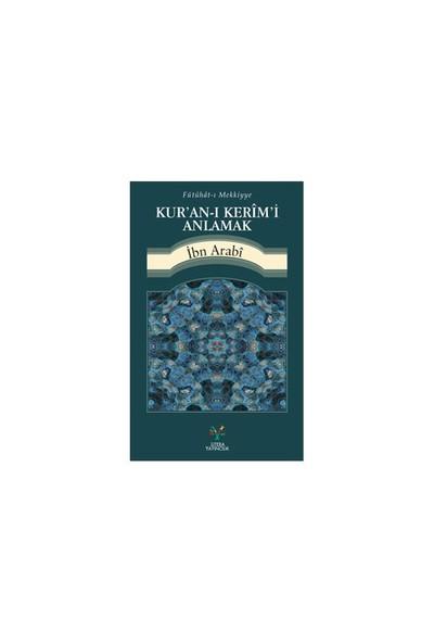 Kur'An-I Kerim'İ Anlamak-Muhyiddin İbn Arabi