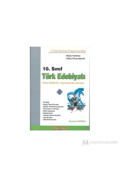 Yöntem Yayın 10.Sınıf Türk Edebiyatı Konu Anlatımlı Uygulamalı Soru Bankası-Bayram Özfırat