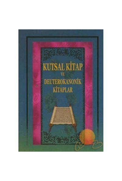 Kutsal Kitap Ve Deuterokanonik Kitaplar