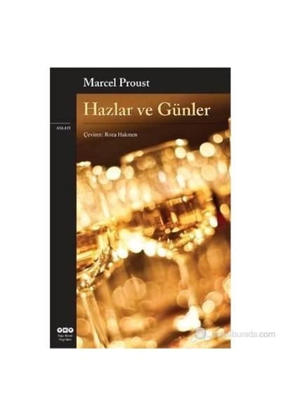Hazlar ve Günler - Marcel Proust