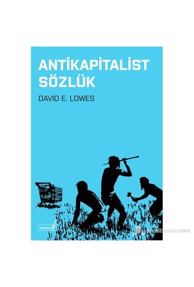 Antikapitalist Sözlük-David E. Lowes