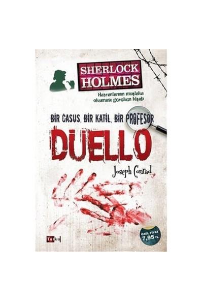 Sherlock Holmes: Düello Bir Casus Bir Katil Bir Profesör - Joseph Conrad