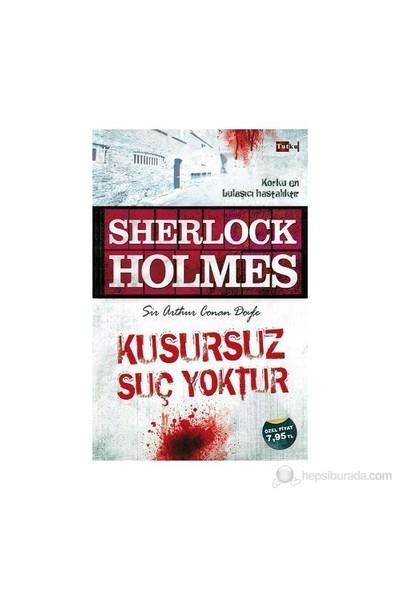Sherlock Holmes - Kusursuz Suç Yoktur - Sir Arthur Conan Doyle