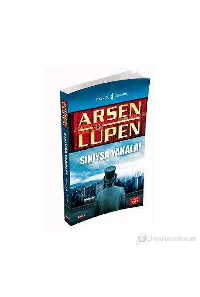 Arsen Lüpen - Sıkıysa Yakala - Maurice Leblanc