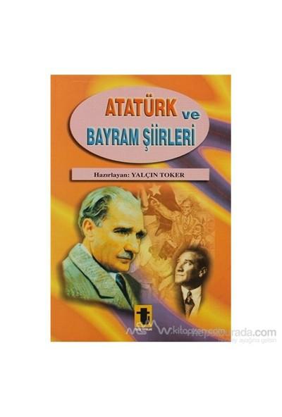 Atatürk Ve Bayram Şiirleri-Yalçın Toker