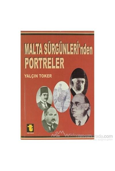 Malta Sürgünleri''Nden Portreler-Yalçın Toker
