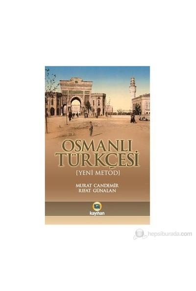 Osmanlı Türkçesi-Murat Candemir
