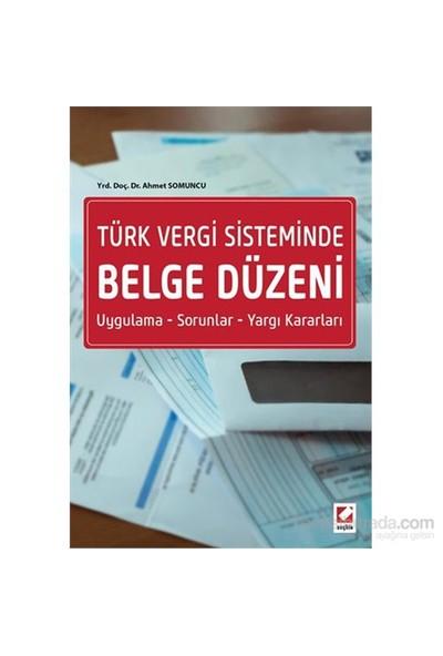 Türk Vergi Sisteminde Belge Düzeni Uygulama – Sorunlar – Yargı Kararları