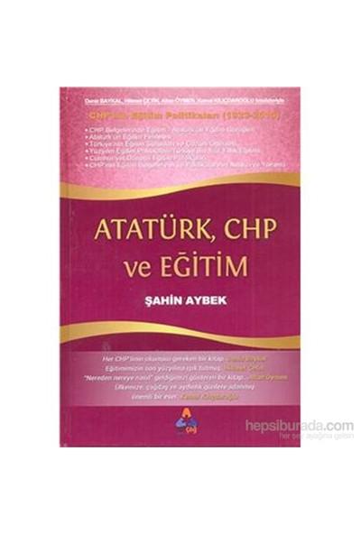 Atatürk Chp Ve Eğitim-Şahin Aybek