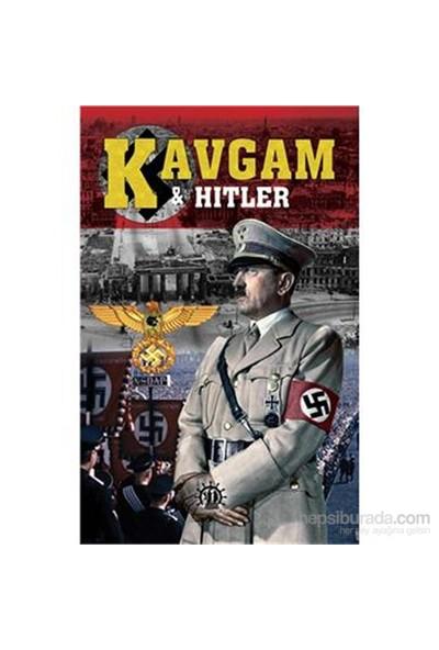 Kavgam Ve Hitler-Turgut Buğra Akdoğan