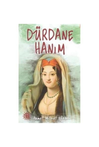 Dürdane Hanım-Ahmet Mithat Efendi