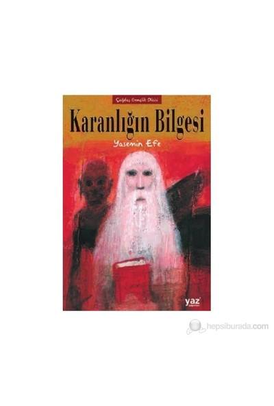 Karanlığın Bilgesi-Yasemin Efe