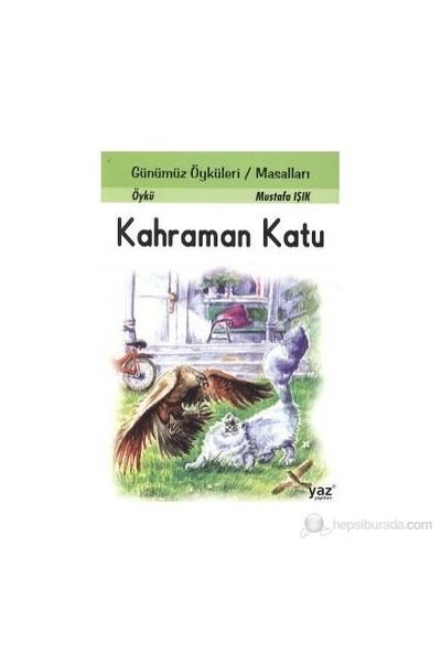 Kahraman Katu-Mustafa Işık