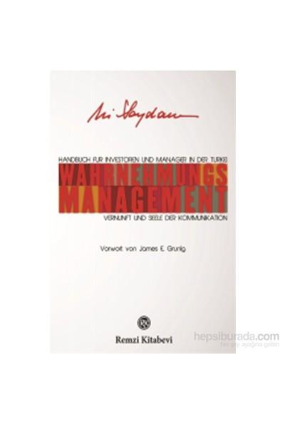 Wahrnehmungs Management-Ali Saydam